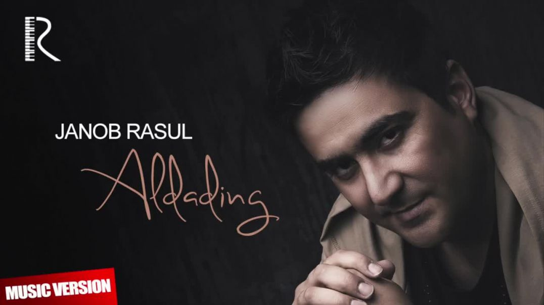 Janob Rasul - Aldading (music video 2018) | Жаноб Расул - Алдадинг