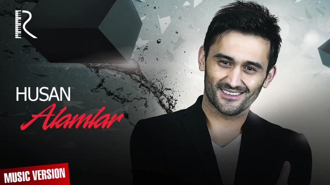 Husan - Alamlar Хусан - Аламлар (Offcial music version)