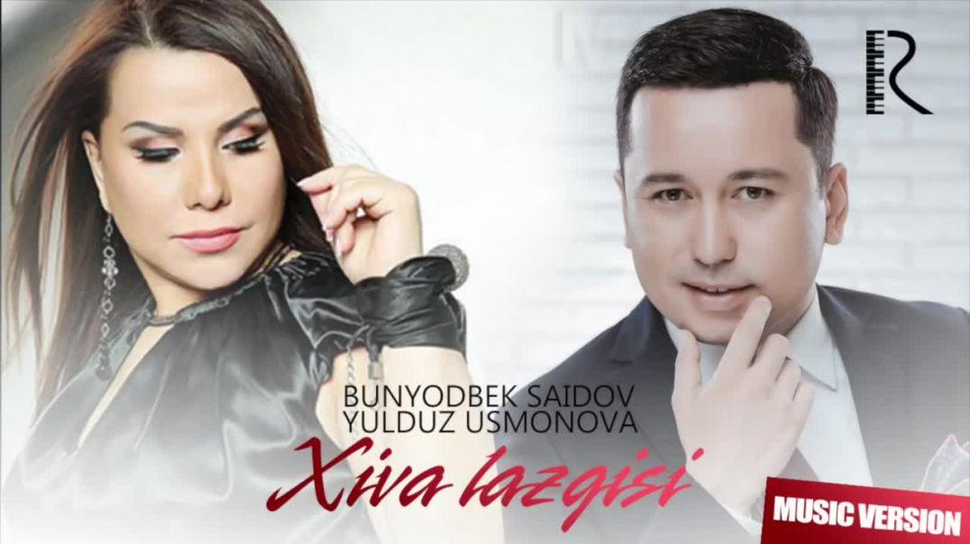 Bunyodbek Saidov va Yulduz Usmonova - Xiva lazgisi (music version).