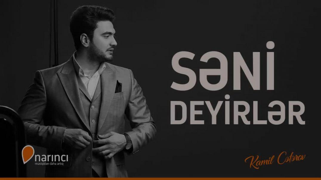 Kamil Ceferov - Seni Deyirler (Official Music Video 2018)