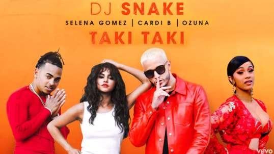 Selena Gomez ft DJ Snake - Taki Taki ft. Ozuna, Cardi B
