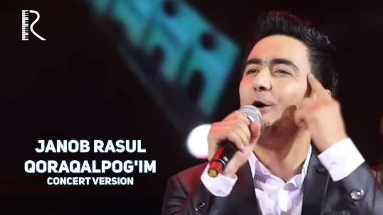 Janob Rasul - Qoraqalpog'im (concert version 2017)