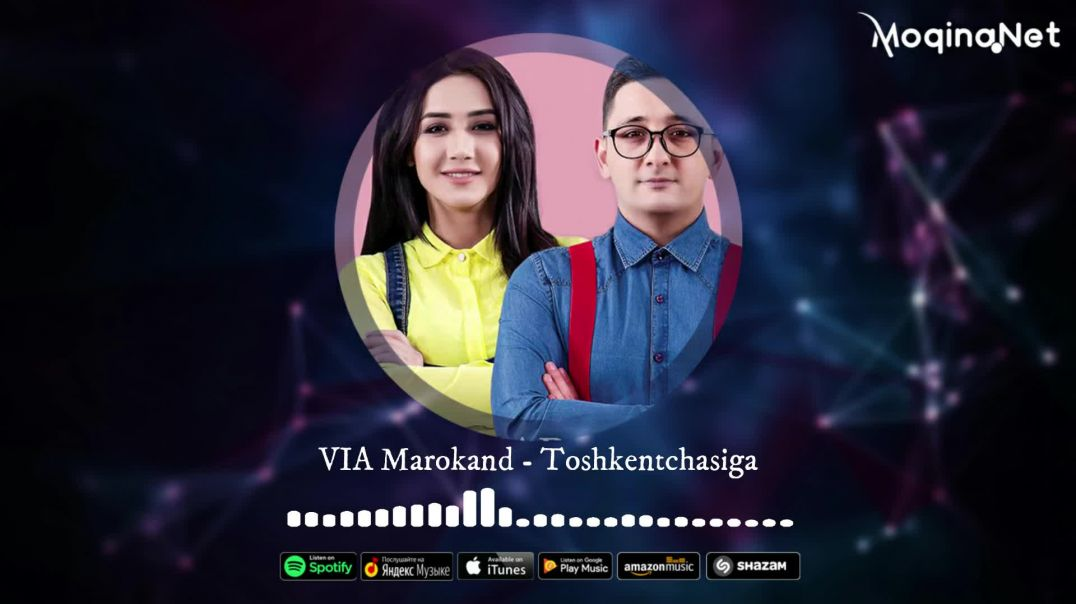 VIA Marokand - Toshkentchasiga (Music Version)