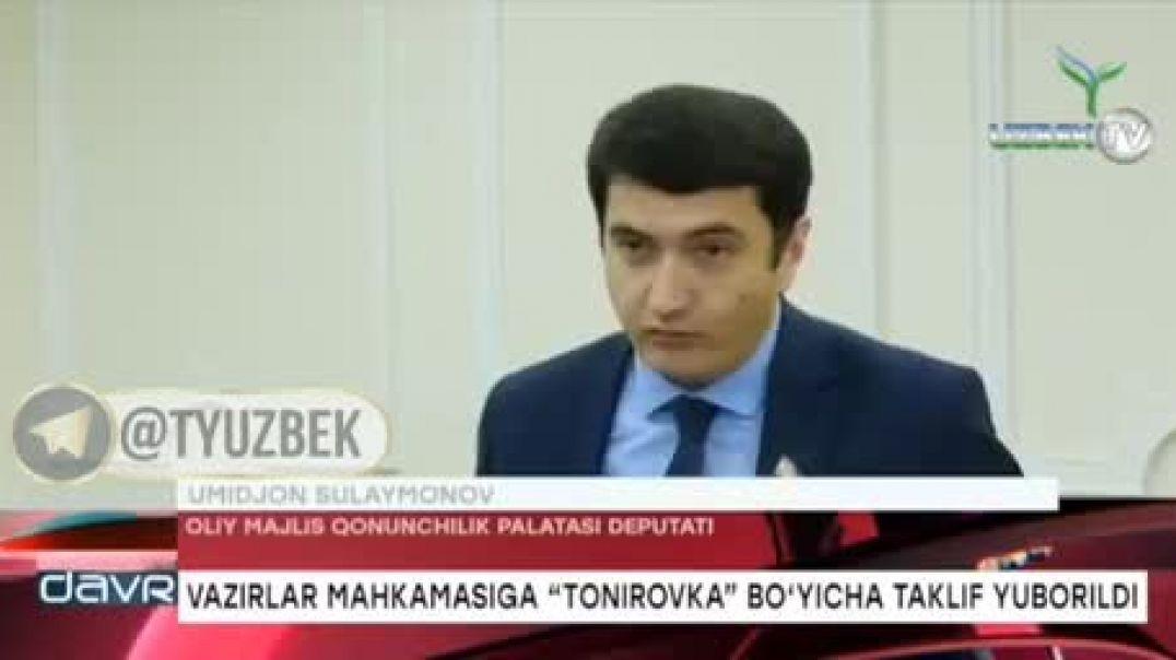 Deputatlar Uzbekistonda tonirovka ruxsat berilishi haqida