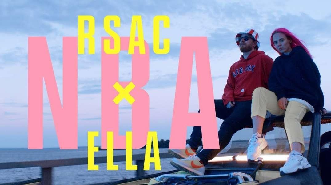 RSAC х ELLA – NBA (Премьера Клипа 2019