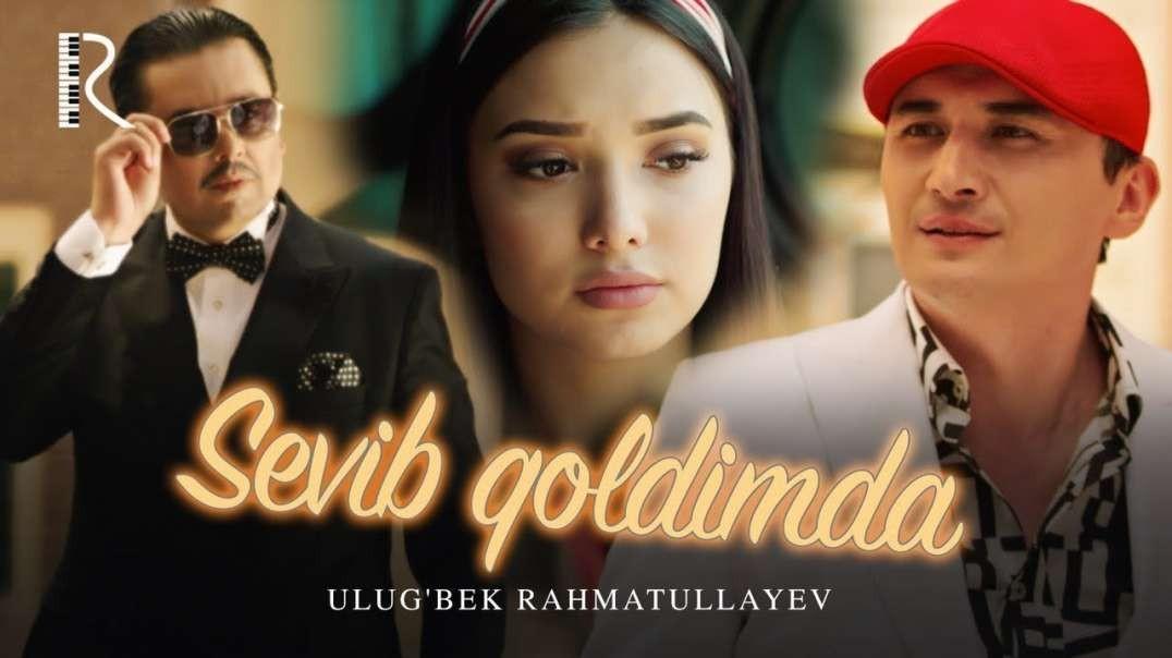 ULUG'BEK RAHMATULLAYEV - SEVIB QOLDIMDA