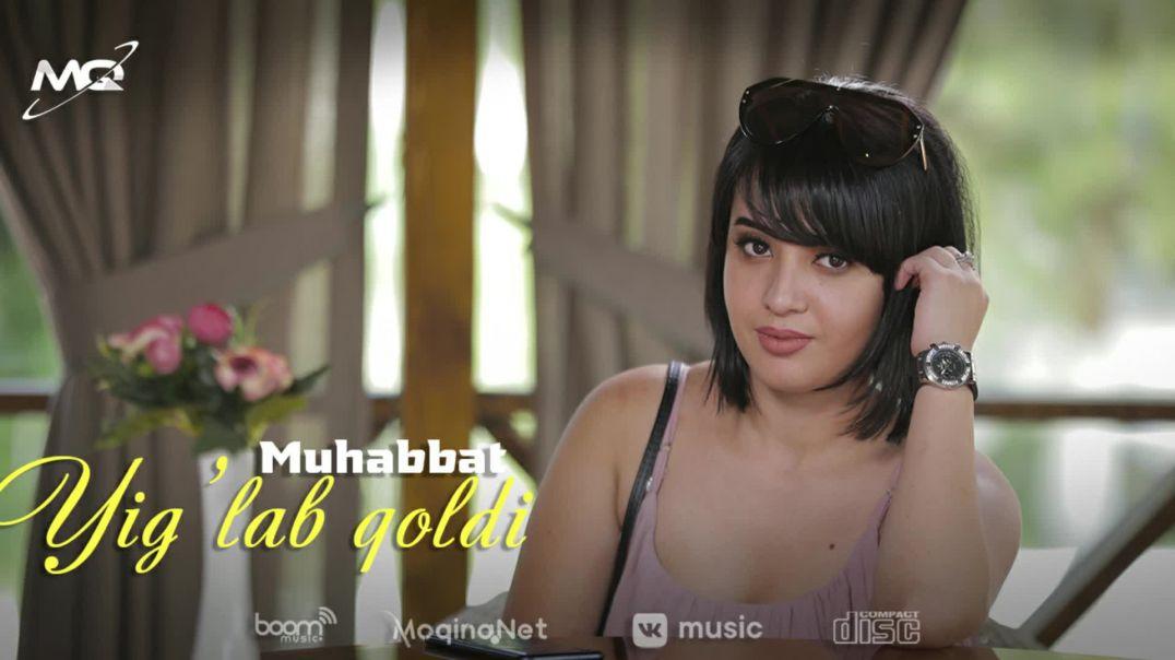 Muhabbat - Yig'lab qoldi (Music Version)