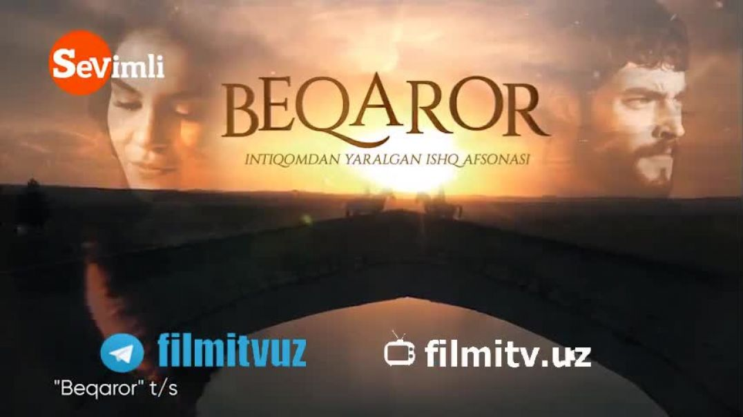 BEQAROR 4-QISM (TURK SERIAL) | БЕКАРОР 4-КИСМ (ТУРК СЕРИАЛ)
