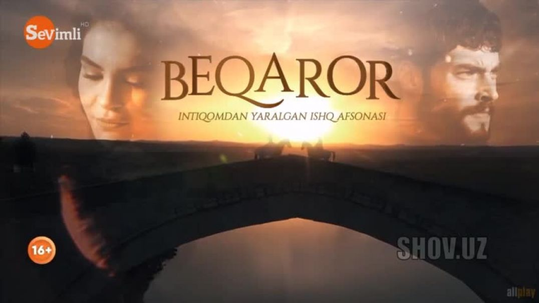 Beqaror Seriali 21-qism(Uzbek tilida tas ix) | Бекарор Сериали 21-кисм (Узбек тилида)