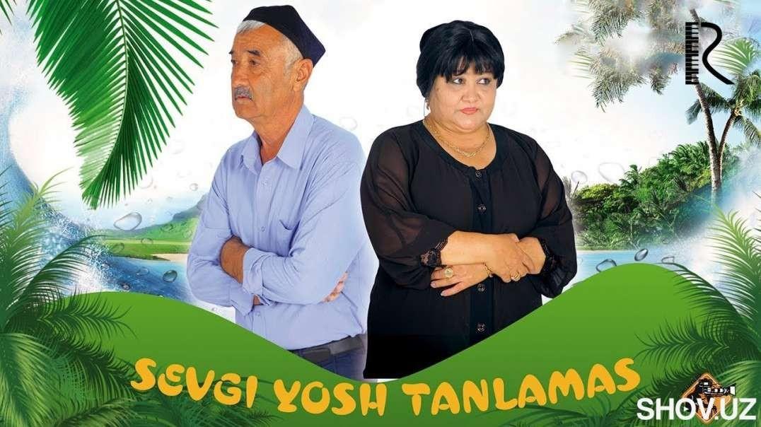 Sevgi yosh tanlamas (o'zbek film) - Севги ёш танламас (узбекфильм) 2019