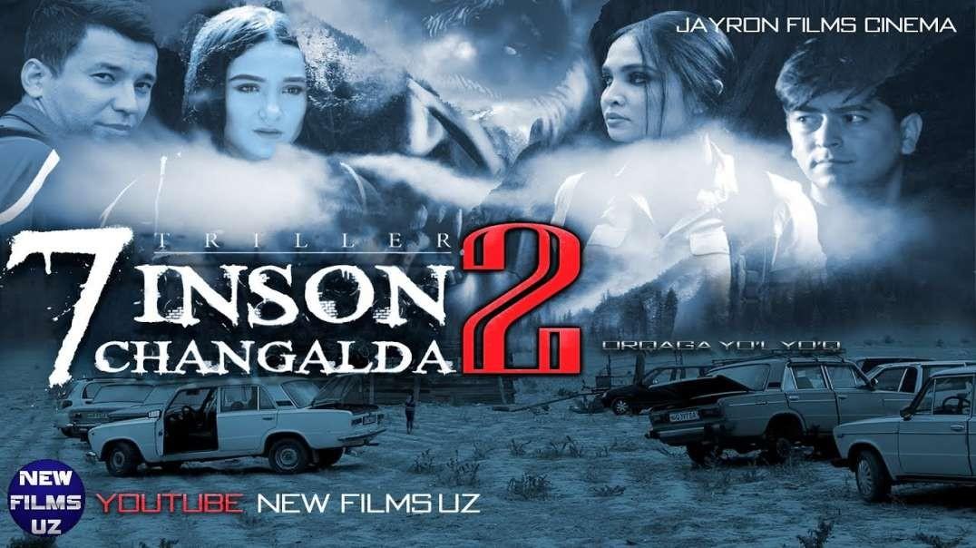 7 Inson Changalda 2 - O'zbek Film I-7 Инсон Чангалда 2