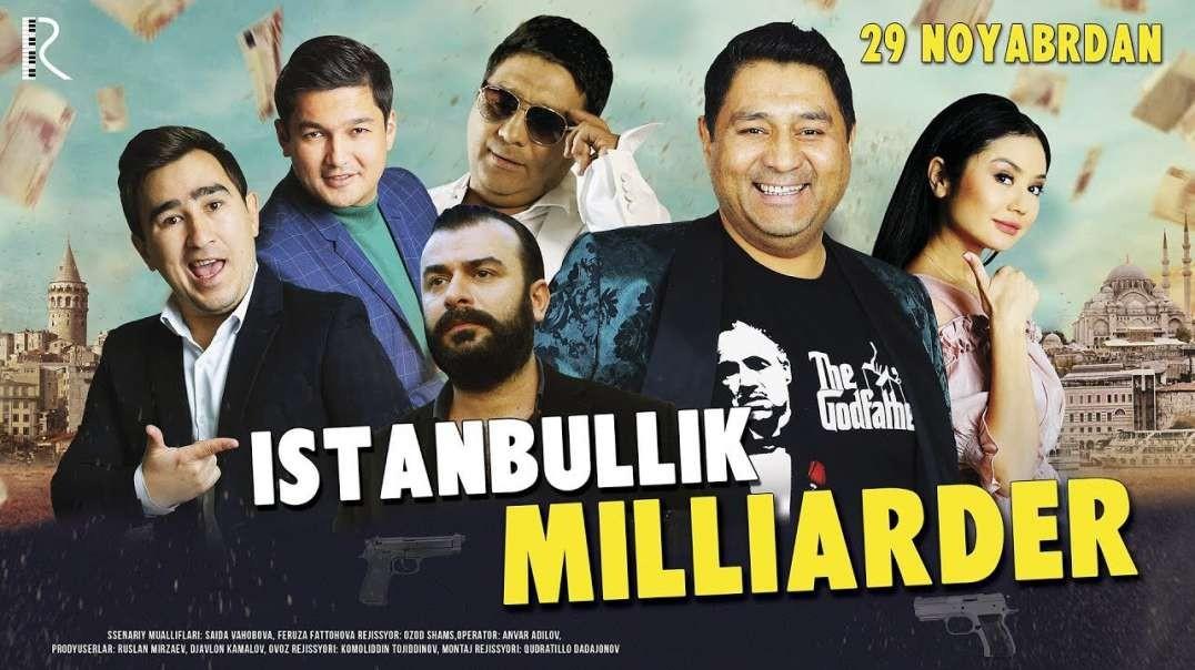 Istanbullik milliarder (o'zbek film) - Истанбуллик миллиардер (узбекфильм)