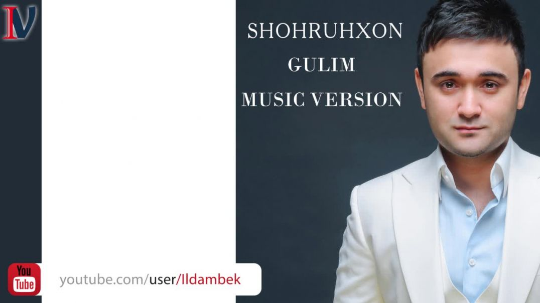 Shohruhxon - Gulim (music version) 2020