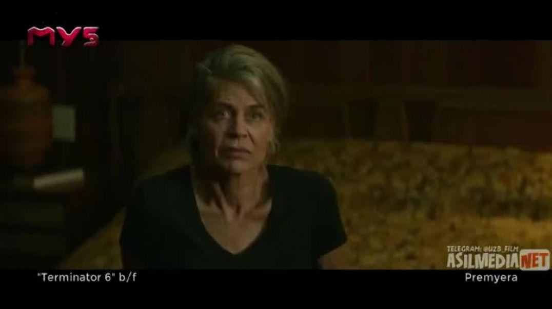 Terminator 6 /  Qorongu taqdir / Ozbek tilida
