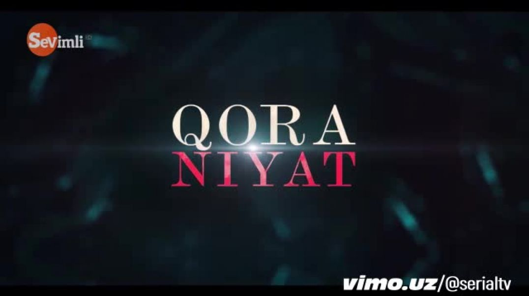 Qora Niyat 162-qism To'liq HD turk serial Uzbek tilida