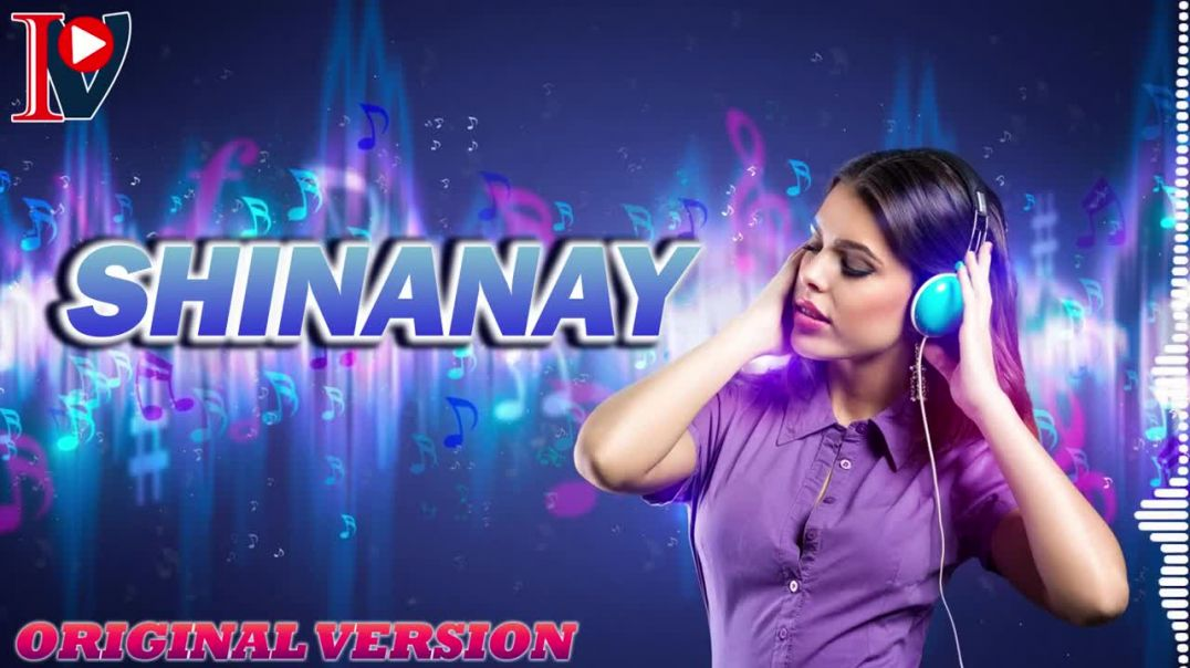Shinanay (original version)