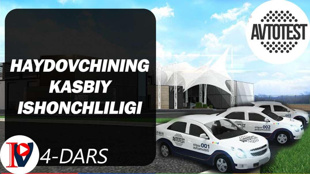 Haydovchining kasbiy ishonchliligi (4-dars)/Ҳайдовчининг касбий ишончлилиги (4-дарс)