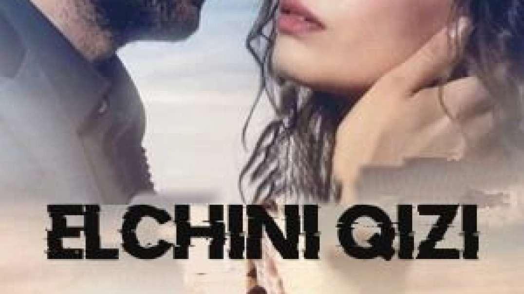 Elchining Qizi 176-Qism (Zo'r TV Original HD) Uzbek Tilida